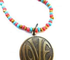 LOVE necklace. Brass metal love circle pendant with coral pink, turquoise, brown glass seed beads. Beaded necklace. Boho. Hippie. simple.